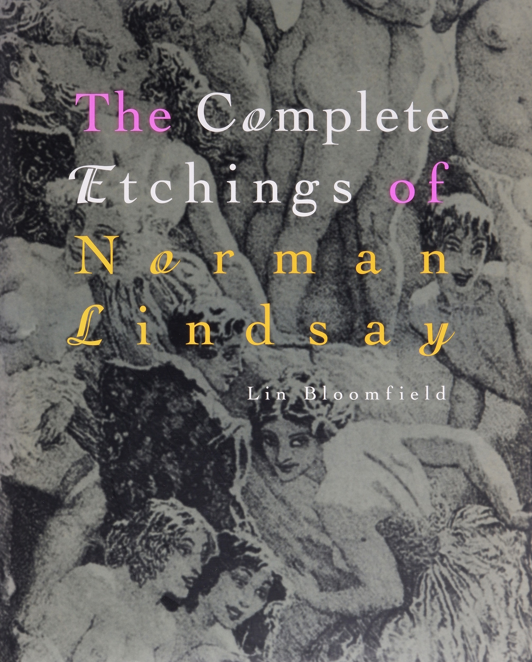 'Bloomfield, L., The Complete Etchings of Norman Lindsay, Odana Editions 1998'